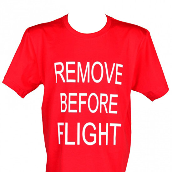 THK Design Remove Before Flight T-Shirt