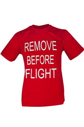 Resim  THK Design Remove Before Flight T-Shirt