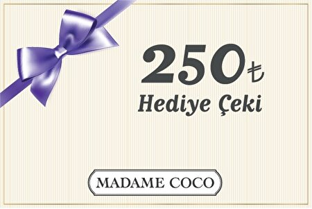 Picture of  Madame Coco 250 TL Digital Gift Check